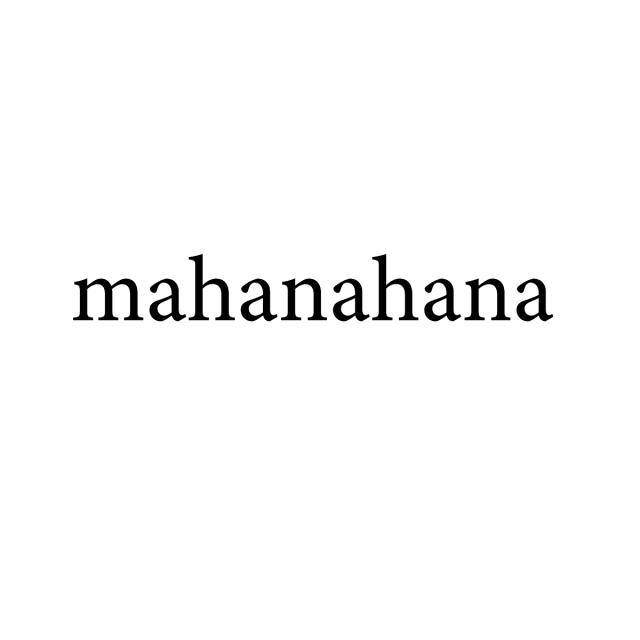 mahanahana